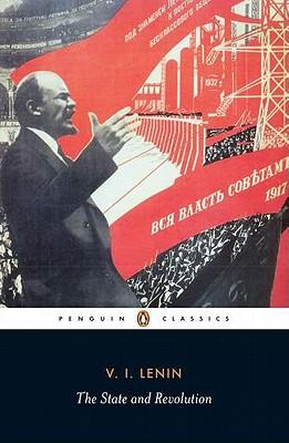 The State and Revolution By Lenin, V. I.